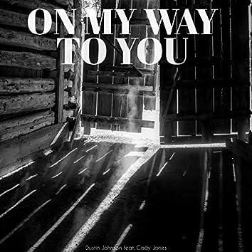 On My Way To You (feat. Cody Jones)