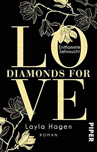 Diamonds For Love – Entflammte Sehnsucht (Diamonds For Love 3): Roman