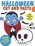 Big Halloween Cut And Paste Workbook For Preschool: A Fun & Spooky Trick Or Treat Activity Book For Kids Ages 2-5, Toddlers And Preschoolers (Mazes,Sudoku,Coloring,Scissor Skills)
