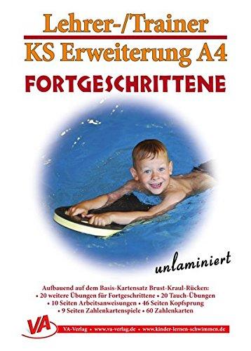 Erweiterung Fortgeschrittene, A4, unlaminiert: für Lehrschwimm- und großes Becken (Lehrer-/Trainer-Kartensatz unlaminiert / Arbeitskarten für den Schwimmunterricht)