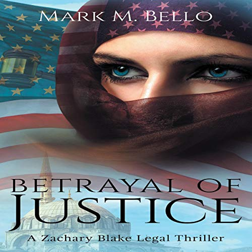 Betrayal of Justice audiobook cover art