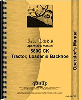 Case 580C Tractor Loader Backhoe Operators Manual