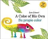 Su propio color (A Color of His Own, Spanish-English Bilingual Edition)
