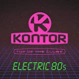 Kontor Top of the Clubs - Electric 80s