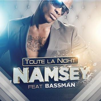 Toute la Night (feat. Bassman)