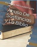 Abuso De Sustancias y La Biblia
