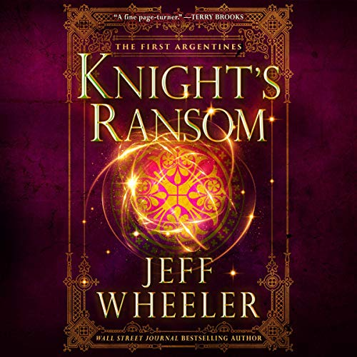 Knight's Ransom Audiobook By Jeff Wheeler cover art