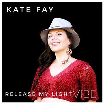 Release My Light (Vibe)