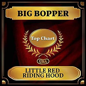 Little Red Riding Hood (Billboard Hot 100 - No 72)