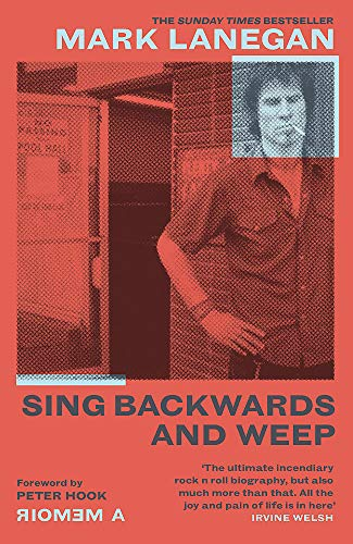 Sing Backwards and Weep: The Sunday Times Bestseller