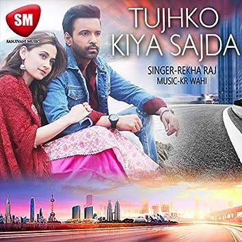 Tujhko Kiya Sajda (Hindi Love Song)