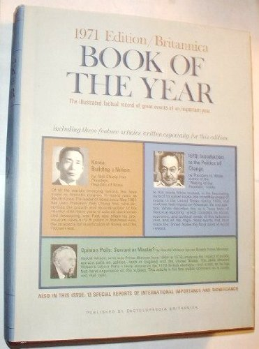 Britannica Book of the Year 1971: Events of 1970. [Encyclopaedia; Encyclopaedia; Encyclopedia]