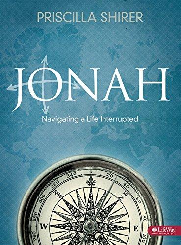 Jonah: Navigating a Life Interrupted (Bible Study Book)