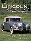 The Lincoln Continental Story From Zephyr to Mark II