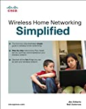 Wireless Home Networking Simplified (Networking Technology) (English Edition)