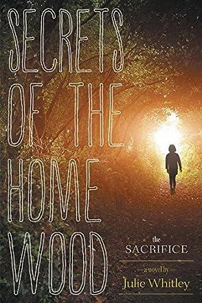 Secrets of the Home Wood