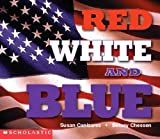 Red, White, and Blue (Social Studies Emergent Readers)
