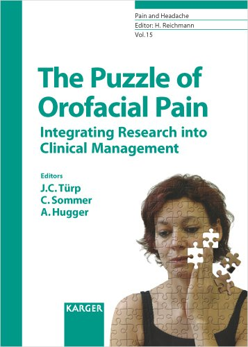Pain and Headache. (Formerly: Research and Clinical Studies in Headache) / The Puzzle of Orofacial Pain: Integrating Research into Clinical Management
