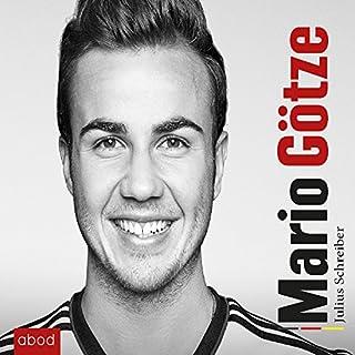 Mario Götze                   Autor:                                                                                                                                 Julius Schreiber                               Sprecher:                                                                                                                                 Thomas Lang                      Spieldauer: 6 Std. und 26 Min.     4 Bewertungen     Gesamt 3,8