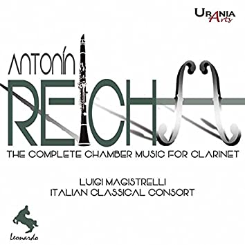 Reicha: The Complete Chamber Music for Clarinet