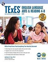 Texes ELA and Reading, Grades 4-8 - 117 Book + Online (Texes Teacher Certification Test Prep)