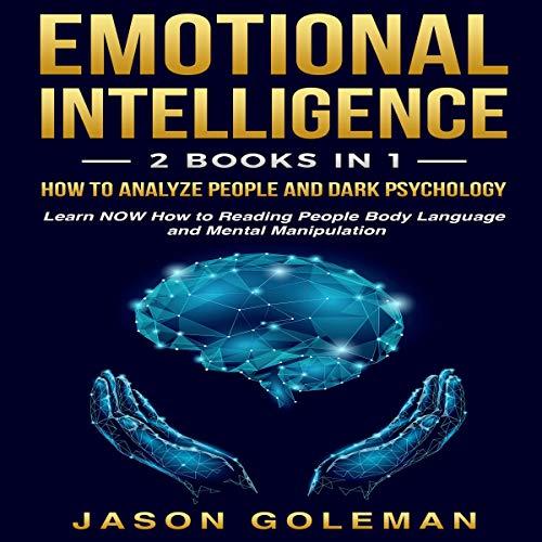 Emotional Intelligence (2 Books in 1) audiobook cover art