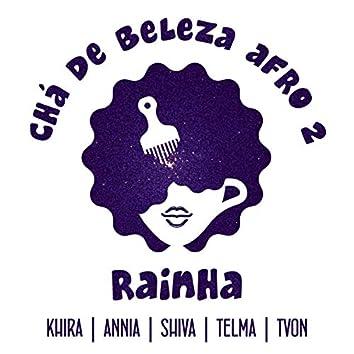 Rainha (Hino Chá de Beleza Afro 2020)