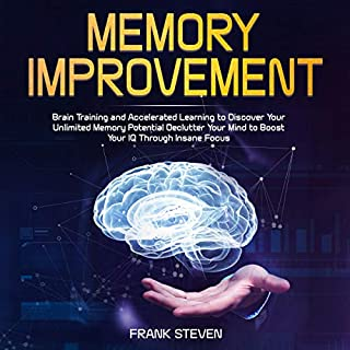 Memory Improvement: Brain Training and Accelerated Learning to Discover Your Unlimited Memory Potential audiobook cover art
