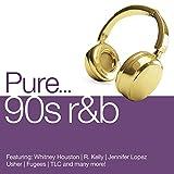 Pure... 90s R&B [Explicit]