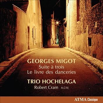 """Migot, G.: Piano Trio, """"Suite a 3 """" / Le livre des danceries"""