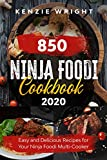 Ninja Foodi Cookbook 2020: 850 Easy and Delicious Recipes for Your Ninja Foodi Multi-Cooker (English Edition)