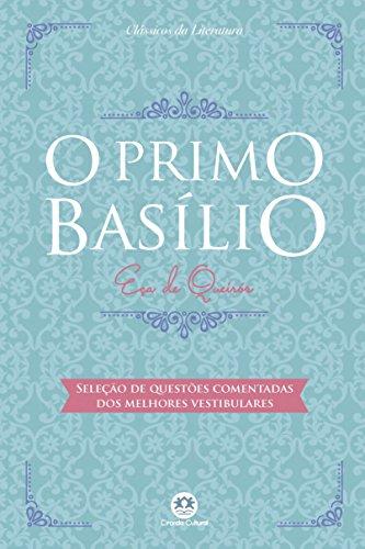 O primo Basílio: Com questões comentadas de vestibular