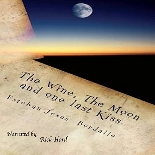 The Wine, the Moon, and One Last Kiss audiobook cover art