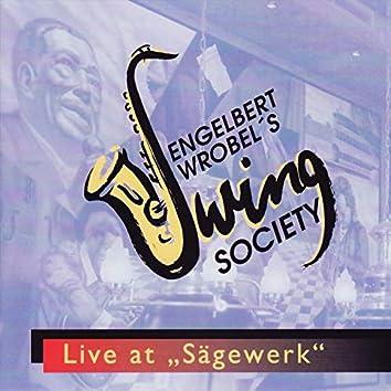 Engelbert Wrobel's Swing Society - Live at Sägewerk (Live)