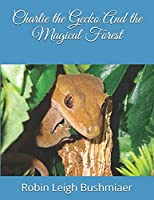 Charlie the Gecko And the Magical Forest