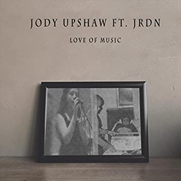 Love of Music (feat. Jrdn)