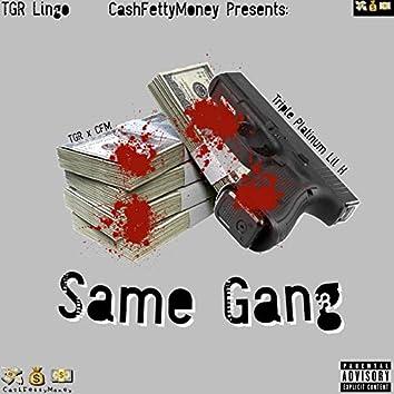 Same Gang