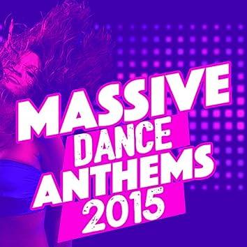 Massive Dance Anthems 2015