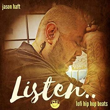 Listen.. Lofi Hip Hop Beats