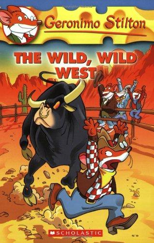 The Wild, Wild West (Geronimo Stilton)の詳細を見る