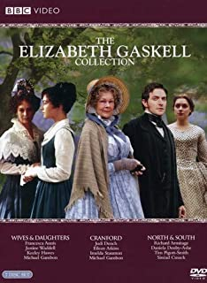 The Elizabeth Gaskell Collection: (Wives and Daughters / Cranford / North and South)