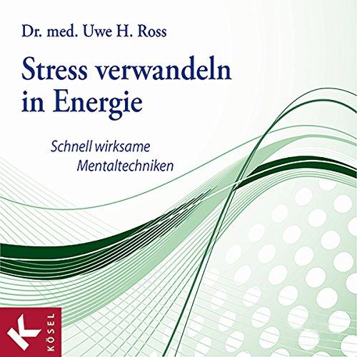 Stress verwandeln in Energie Titelbild
