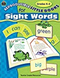 Reproducible Little Books for Sight Words: Grades K-2