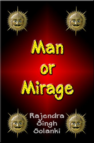 Book: Man Or Mirage by Rajendra Singh Solanki