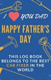 Happy Father's Day: Car Maintenance Log Book Gift: Repairs and Service Track