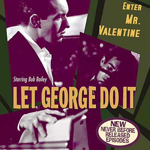 Let George Do It: Enter Mr. Valentine audiobook cover art