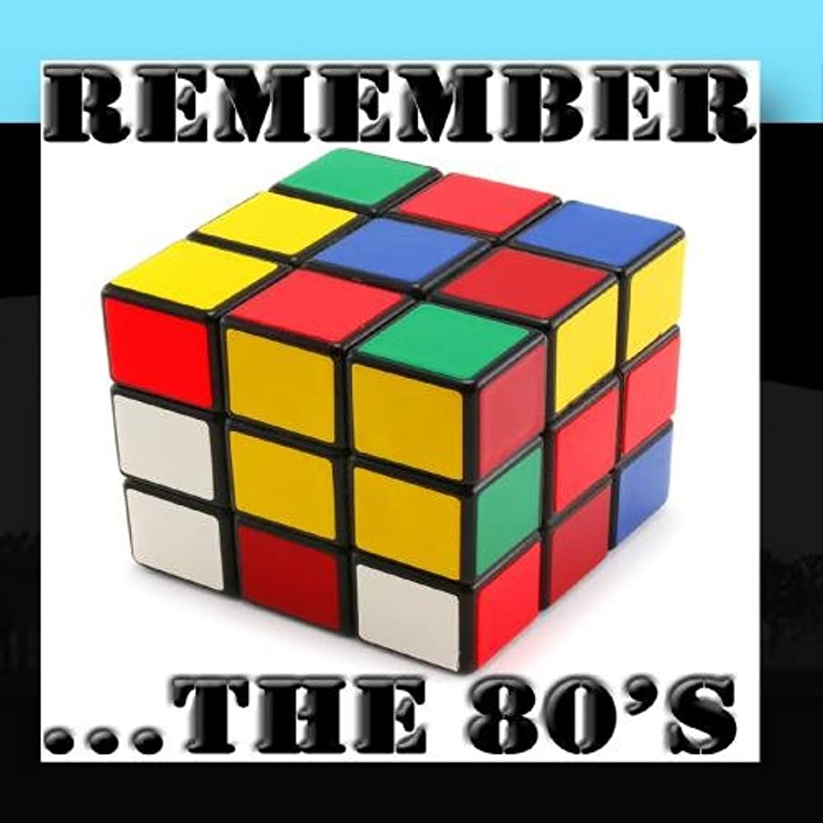 Remember....the 80's