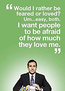 "12 x 18 "" Michael Scott's (Quotes) I Would Rather be Feared (Green) Poster"