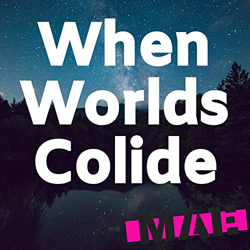 When Worlds Colide (feat. Natex)