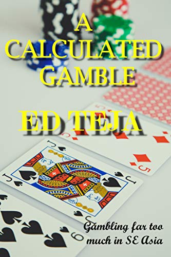 Book: A Calculated Gamble by Ed Teja